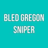 bled gregon von Sniper