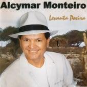 Levanta Poeira de Alcymar Monteiro