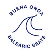Buena Onda - Balearic Beats von Various Artists
