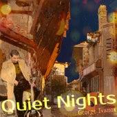 Quiet Nights de George Ivanov