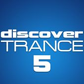 Discover Trance, Vol. 5 de Various Artists