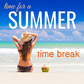 Time For a Summer Time Break by Various Artists