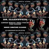 Listen While I Tell You of the Clones: Remixed Remastered & Re-Cloned by Dr. Illenstein