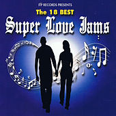 The 18 Best Super Love Jams de Various Artists
