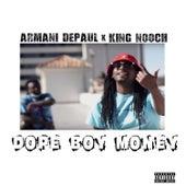 Dope Boy Money by Armani Depaul