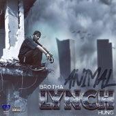 Animal von Brotha Lynch Hung