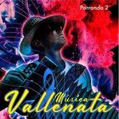 Música Vallenata Parranda, Vol. 2 von German Garcia