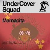 Mamacita von UnderCover Squad