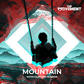 Mountain (feat. Clinton Fearon) by The Movement