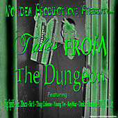 Tales From The Dungeon (feat. Mr. 20Sicx) by Dungeon Crew