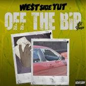 Off the Bip by Westside Tut