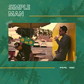 Simple Man (feat. O-B-Z) by Hope