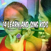 14 Learn and Sing Kids by Canciones Infantiles