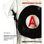 Rokket Factory - the Worst and Rarities of Sheena & The Rokkets in Alfa years by Sheena