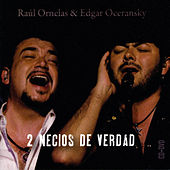 Dos Necios De Verdad de Various Artists
