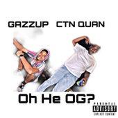 Oh He OG? de CTN Quan