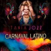 Carnaval Latino by Tania Jozz