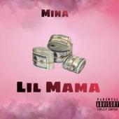 Lil Mama von Mina