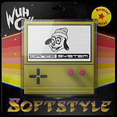 Softstyle (Dance System Remix) di Wuh Oh