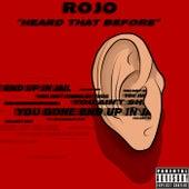 Heard That Before (Radio edit) de Rojo