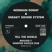 Tell The World (Mousse T. Nineties Shizzle - Dub) von Norman Doray