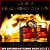 Schlager - The Big Drinks Collection, Vol. 4 von Various Artists