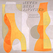 Never Been Another by Robert Dimbleby