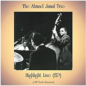 Highlight Live (EP) (All Tracks Remastered) by Ahmad Jamal