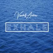 Exhale von Vandell Andrew