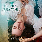 I'd Die For You (Synthphonic) de Margo Price