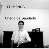 Chega de Saudade by Ed Mends