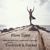 Flow Time - Music For Bodywork, Meditation Or Relaxing de Frederic K