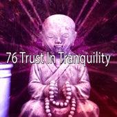 76 Trust in Tranquility von Yoga