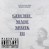 Geechie Made Muzik III de Twixilin