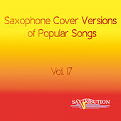 Saxophone Cover Versions of Popular Songs, Vol. 17 de Saxtribution