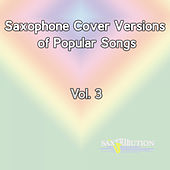 Saxophone Cover Versions of Popular Songs, Vol. 3 de Saxtribution