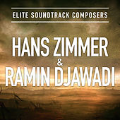 Elite Soundtrack Composers: Hans Zimmer & Ramin Djawadi by Various Artists