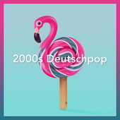 2000s Deutschpop by Various Artists