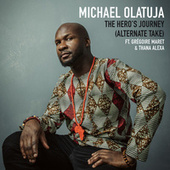 The Hero's Journey (Alternate Take) von Michael Olatuja