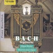 B-A-C-H Orgelwerke by Franz Haselböck