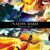 A Summer Band (2020 Remastered Version) by Martin Barre