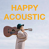 Happy Accoustic by Various Artists
