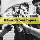 #divertiteconamigues de Various Artists