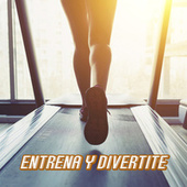 Entrena y divertite by Various Artists