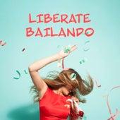 Liberate Bailando de Various Artists