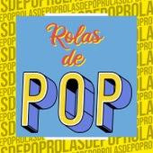 Rolas de Pop von Various Artists