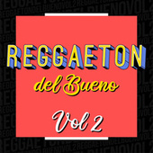 Reggaeton del Bueno Vol.2 de Various Artists