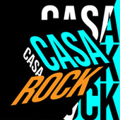 Casa Rock by Various Artists