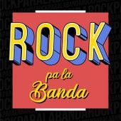 Rock pa la Banda de Various Artists