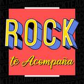 Rock Te Acompaña by Various Artists